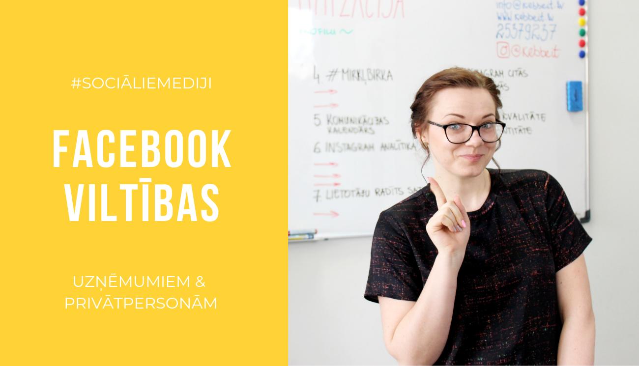facebook padomi, triki un viltības - uzņēmumiem un privātpersonām