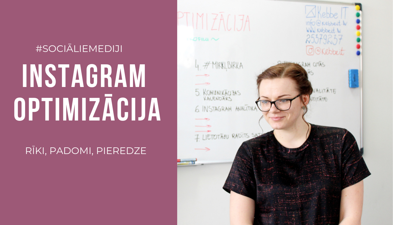 Instagram optimizācija :: Kebbe IT