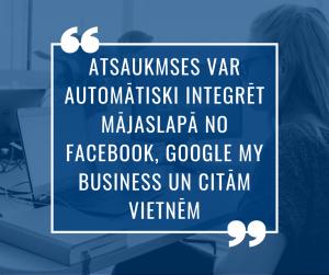 Atsauksmes mājaslapā var automātiski integrēt no Facebook, Google My Business un citām vietnēm
