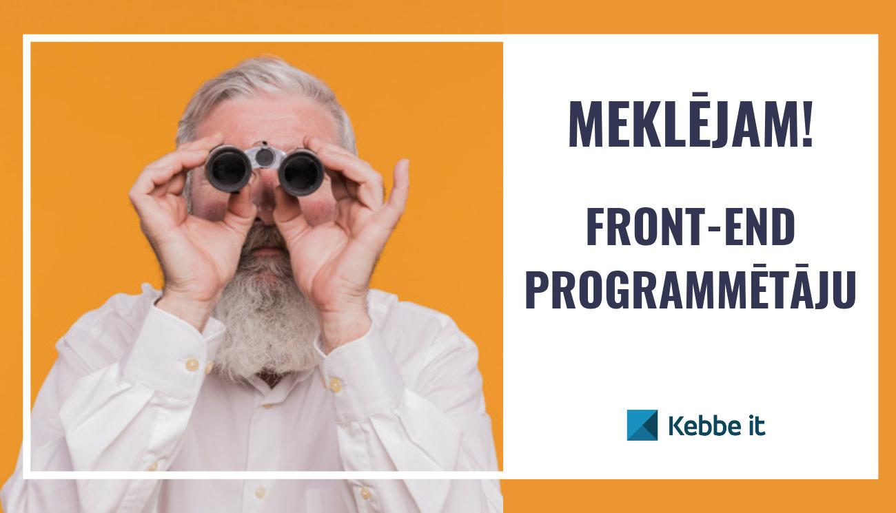 Kebbe IT meklē front-end programmētāju. Te ir darbs!
