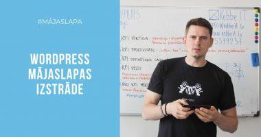 WordPress mājaslapas izstrāde - 10 iemesli Tavai izvēlei - Kebbe IT