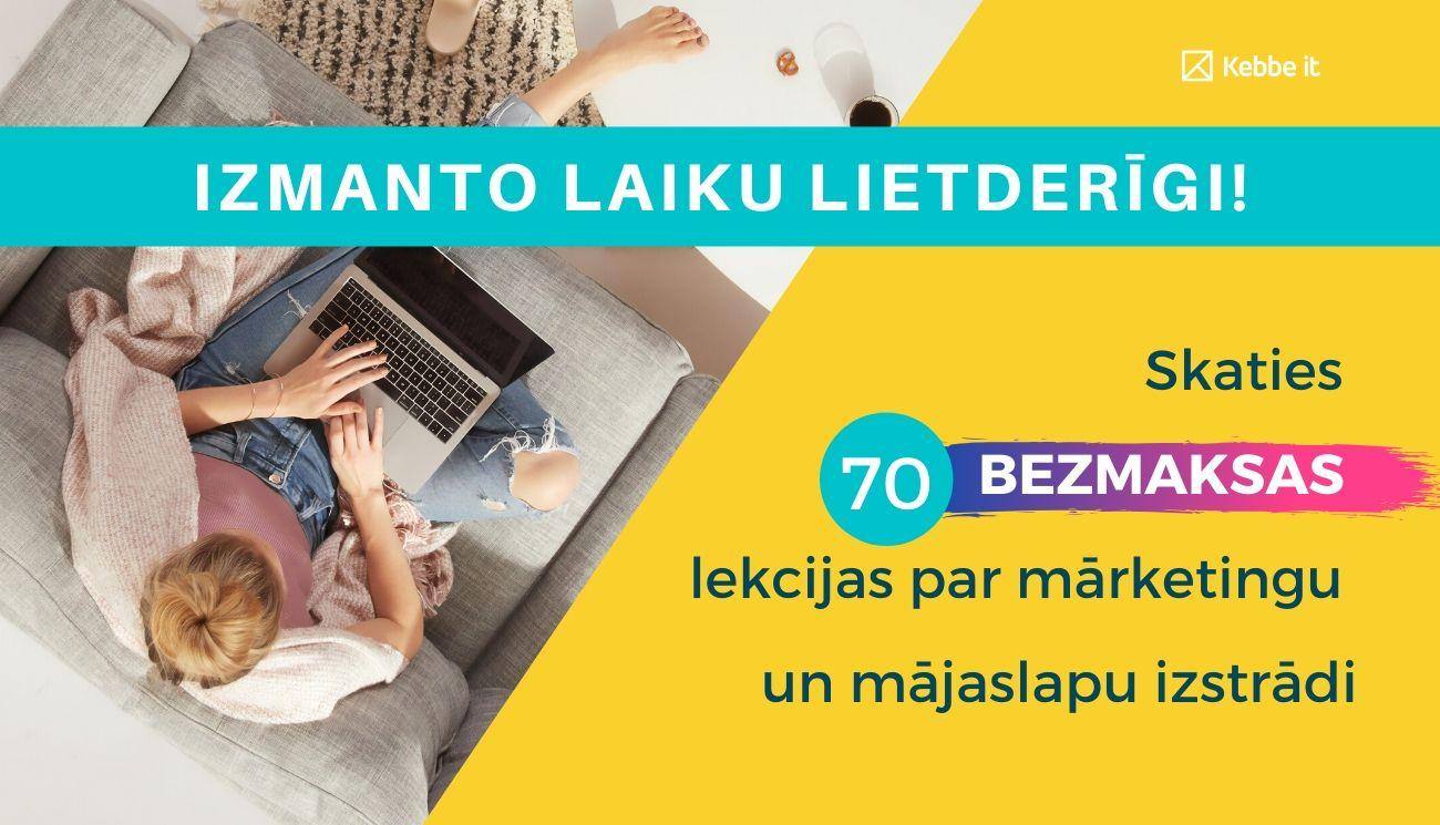 70 bezmaksas lekcijas par mājaslapas izstrādi un mārketingu