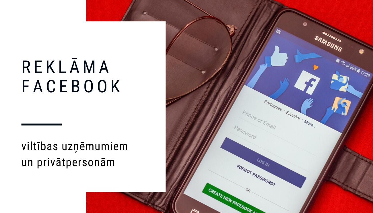 Facebook reklāma viltības biznesa lapām un privātpersonām