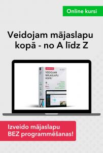 Izveido mājaslapu pats kursos VEIDOJAM MĀJASLAPU KOPĀ